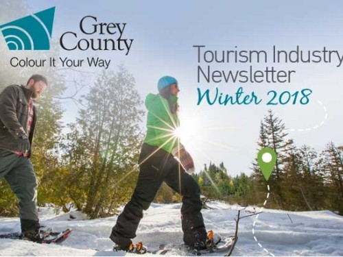 Grey County Tourism Industry Newsletter - Winter 2018